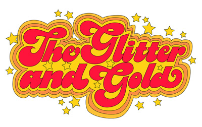 The Glitter and Gold
